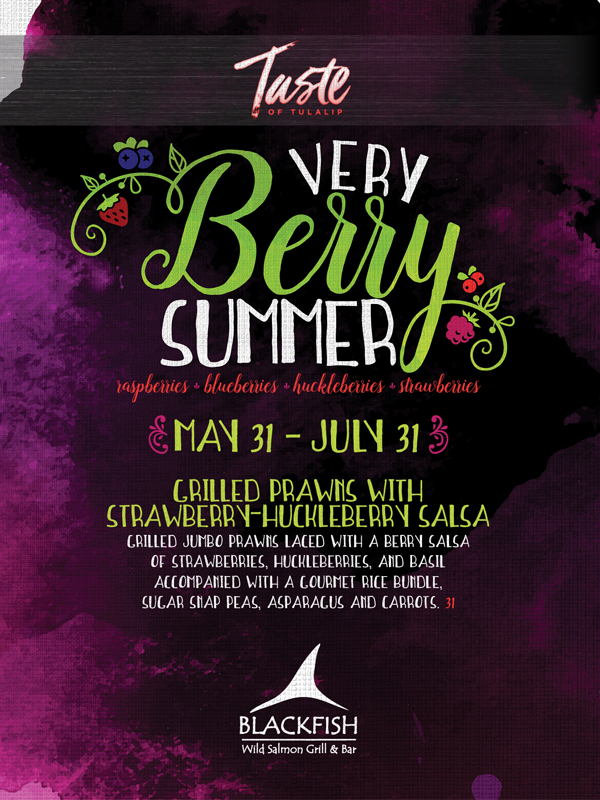 Join us at Tulalip Resort Casino just north of Edmonds near Marysville, WA on I-5 for Very Berry Summer specials at our spectacular restaurants!