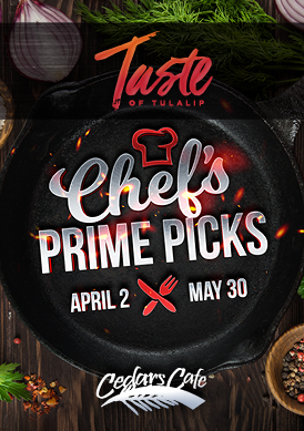 Relax and play at Tulalip Resort Casino south of Richmond, BC near Seattle on I-5 with Chef's Prime Picks available at Cedars!