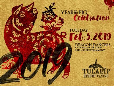 At the fabulous Tulalip Resort Casino south of Vancouver, BC near Seattle on I-5 we celebrated the Lunar New Year on Tuesday, February 5, 2019!