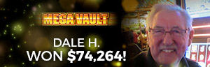 Playing slots at Tulalip Resort Casino south of Richmond, BC near Seattle on I-5 is super fun win you win big like Dale H. on Mega Vault!