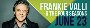 The fabulous Tulalip Resort Casino south of Richmond, BC near Seattle on I-5 hosts Frankie Valli & the Four Seasons playing live in concert in Tulalip Amphitheatre - get your tickets!