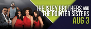 Relax and play at Tulalip Resort Casino south of Richmond, BC near Seattle on I-5 with The Isley Brothers and The Pointer Sisters live in the Amphitheatre on Friday, August 3rd - get your tickets!
