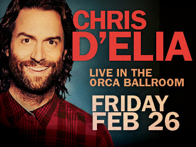 Comedian Chris D'Elia performed in the Orca Ballroom on February 26th at the fabulous Tulalip Resort Casino near Seattle on I-5!