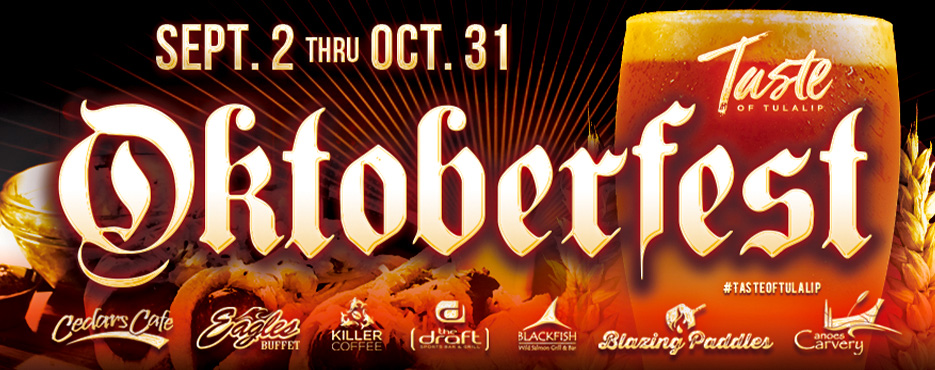 Play slots at Tulalip Resort Casino south of Richmond, BC near Seattle on I-5 and enjoy special Oktoberfest offerings at our excellent dining establishments!