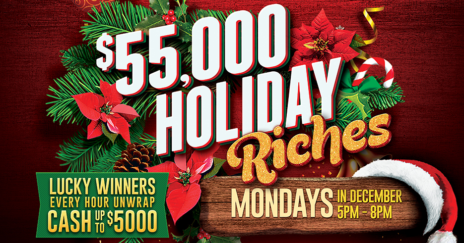 Santa Claus is coming to town at the Tulalip Resort Casino! Win your share of $55,000 in prizes this December! Winners will be drawn every hour to win cash up to $5,000.
