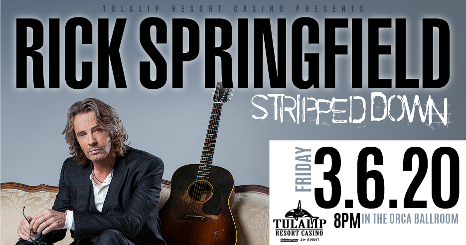 Enjoy Rick Springfield live in concert at the Tulalip Resort Casino in the Orca Ballroom on Friday, March 6, 2020 - get your tickets!