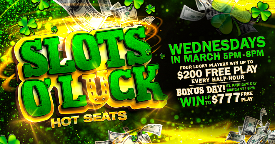 Tulalip Resort Casino - May the luck of the Irish be with you! Every 30 minutes, FOUR LUCKY WINNERS will have a chance to win up to $200 Free Play!