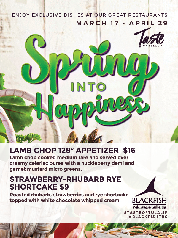 Image of Spring Into Happiness 2020 promotion at Tulalip's Blackfish restaurant