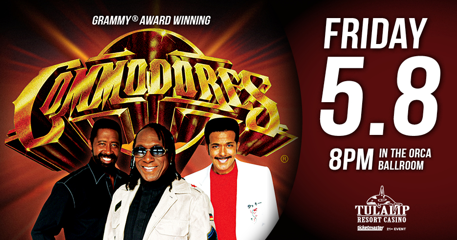 Play slots at Tulalip Resort Casino north of Everett near Marysville on I-5, and enjoy The Commodores live in concert in the Orca Ballroom on Friday, March 13, 2020 - get your tickets!