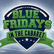 At the fabulous Tulalip Casino north of Seattle near Marysville, WA on I-5 come to the Canoes Cabaret for Blue Fridays - every Friday starting August 3rd from 6 PM to 1:30 AM!