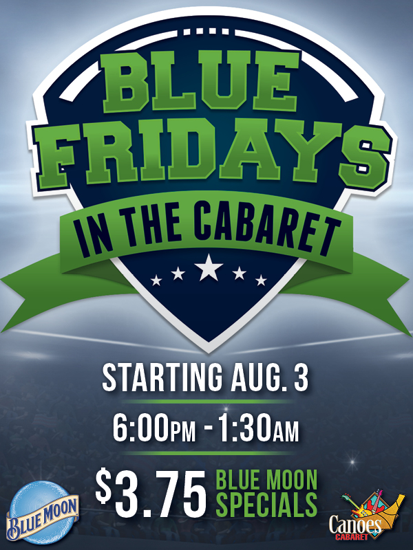 At the fabulous Tulalip Casino south of Richmond, BC near Seattle on I-5 come to the Canoes Cabaret for Blue Fridays - every Friday starting August 3rd from 6 PM to 1:30 AM!