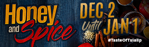 Advertisment for the Honey and Spice dining promotion December at Tulalip Resort Casino