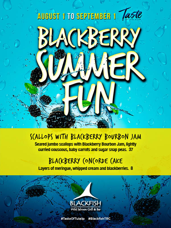 Image of Blackberry Summer Fun 2019 promotion at Tulalip's Blackfish restaurant