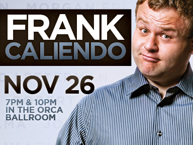 The fabulous Tulalip Resort Casino near Seattle on I-5 presented comedian Frank Caliendo live on Saturday, November 26th for two shows!