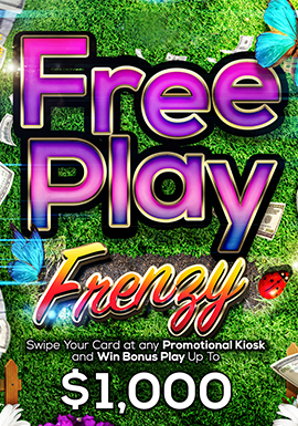 Play and relax at Tulalip Resort Casino just north of Seattle near Marysville, WA on I-5 with Free Play Frenzy drawings on Mondays in May!