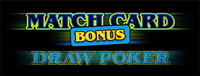Come to Tulalip Resort Casino to play Match Card Bonus Draw Poker slot machine and try to win!