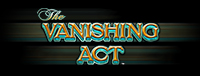 Relax and play The Vanishing Act slot machines at TRC