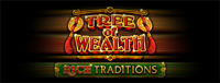 Play the exciting Tree of Wealth – Rich Traditions slot where winners play - Tulalip Resort Casino near Arlington on I-5!
