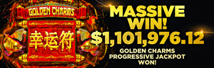 Play the Golden Charms Progressive Jackpot slots at Tulalip Resort Casino just north of Everett next to Marysville on I-5!