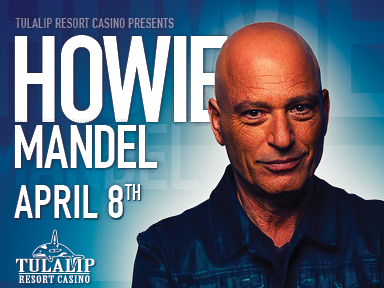 Tulalip Resort Casino guests relaxed and enjoyed Howie Mandel comedy performances on April 7th and 8th, 2017!