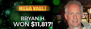 Play slots at Tulalip Resort Casino just north of Lynnwood near Marysville, WA on I-5 like Bryan H. hitting a big slots jackpot on Mega Vault!