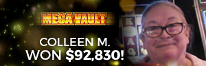 At the fabulous Tulalip Resort Casino near Everett, WA on I-5 Colleen M. hit a huge jackpot on the Mega Vault slot machine!