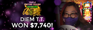 Diem T. won $7,740 playing Triple Fortune Dragon - Unleashed at Tulalip Resort Casino.