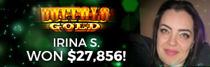 Play slots at Tulalip Resort Casino north of Bellevue near Seattle on I-5 like Irina S. hitting a huge jackpot on Buffalo Gold!