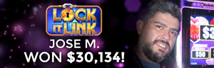 Jose M. won $30,134 playing Lock it Link - Diamonds