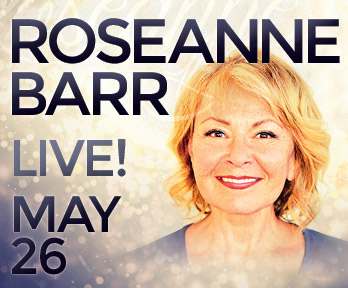 Comedienne Roseanne Barr performed live on stage in the Orca Ballroom, Thursday, May 26th at the fabulous Tulalip Resort Casino north of Seattle on I-5!