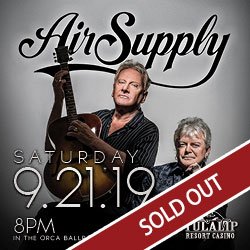 Tulalip Resort Casino Entertainment Air Supply performance Sold Out