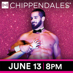 Advertisement for Chippendales in the Orca Ballroom June 13, 2020