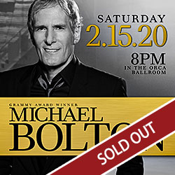 Play slots at Tulalip Resort Casino south of Vancouver, BC near Seattle on I-5, and enjoy Michael Bolton live in concert in the Orca Ballroom on Saturday, February 15 - tickets sold out.