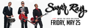 At the fabulous Tulalip Resort Casino south of Richmond, BC near Seattle on I-5 Sugar Ray will perform live in the Orca Ballroom on Friday May 25th - get your tickets!