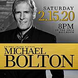 Play slots at Tulalip Resort Casino south of Richmond, BC near Seattle on I-5, and enjoy Michael Bolton live in concert in the Orca Ballroom on Saturday, February 15 - get your tickets!
