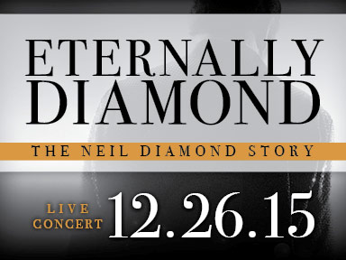 The Neil Diamond Story at the Tulalip Resort Casino December 26th, 2015. Come watch the incredible life of Neil Diamond through music, video and narrative. The most complete and captivation biographical musical production ever!