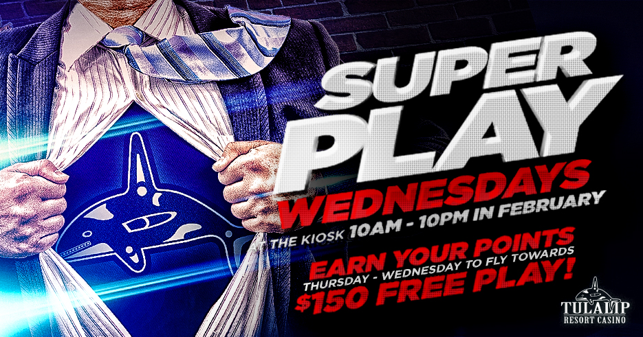 Image of the Super Play Wednesdays promotion, February 2020 at Tulalip Resort Casino