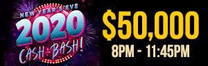 Play slots at Tulalip Resort Casino just north of Marysville on I-5 to enter the NEW YEAR'S EVE 2020 CASH BASH DRAWINGS drawing!