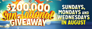 At the fabulous Tulalip Resort Casino just north of Bellevue near Marysville on I-5 play the $200,000 Sun-Sational Giveaway every Sunday, Monday and Wednesday in August!