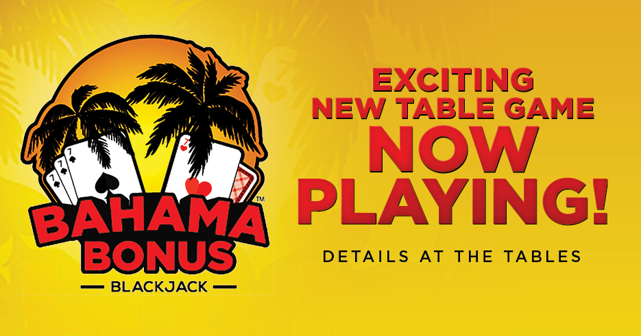 Tulalip Resort Casino table game Bahama Bonus Blackjack new September 15, 2020.
