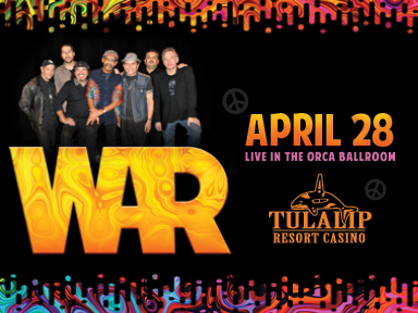 The fabulous Tulalip Resort Casino south of Richmond, BC on I-5 hosted War playing live on April 28th, 2017!