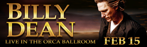 At the fabulous Tulalip Resort Casino just north of Bellevue and Seattle see Billy Dean perform live Friday, February 15, 2019 - get your tickets!