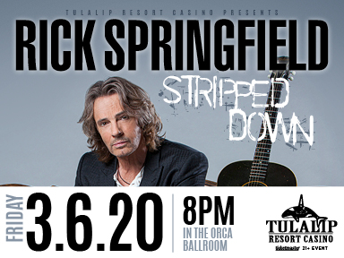 Rick Springfield at Tulalip Resort Casino Orca Ballroom