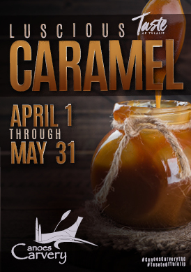 Play slots at Tulalip Resort Casino north of Bellevue and Seattle on I-5 with Luscious Caramel specials in the Canoes Carvery April 1 - May 31!