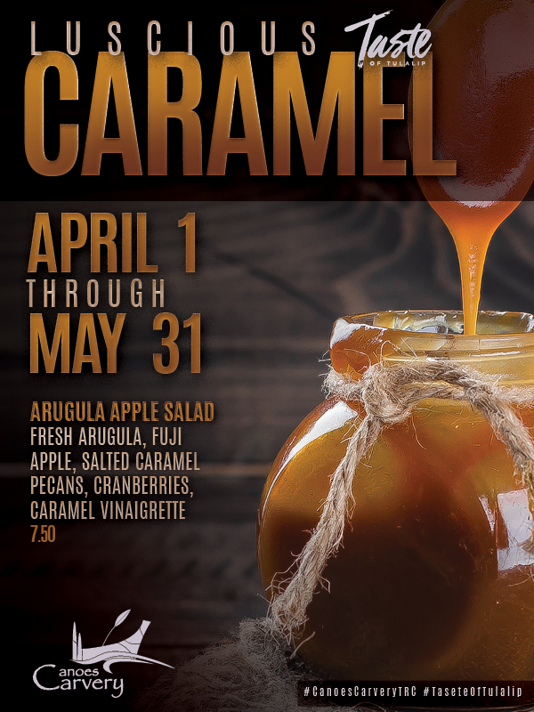 Play slots at Tulalip Resort Casino south of Richmond, BC near Seattle on I-5 with Luscious Caramel specials in the Canoes Carvery April 1 - May 31!