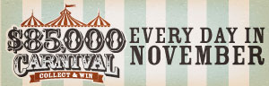 $85,000 CASH CARNIVAL Collect and Win MONDAYS IN NOVEMBER at Tulalip Resort Casino
