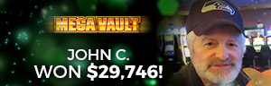 Play slots at Tulalip Resort Casino south of West Vancouver, BC near Seattle on I-5 like John C. on Mega Vault!