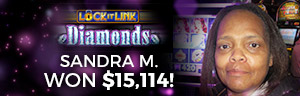 At the fabulous Tulalip Resort Casino north of Bellevue near Everett, WA on I-5 Sandra M. hit a big slots jackpot on Lock it Link - Diamonds!