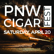 Join us at Tulalip Resort Casino south of Vancouver, BC near Seattle on I-5 for the PNW Cigar Fest on Saturday April 20 - get your reservations!