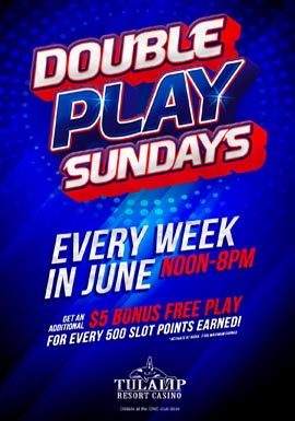 Play at Tulalip Resort Casino north of Bellevue and Redmond on I-5 to win free play on sunday!